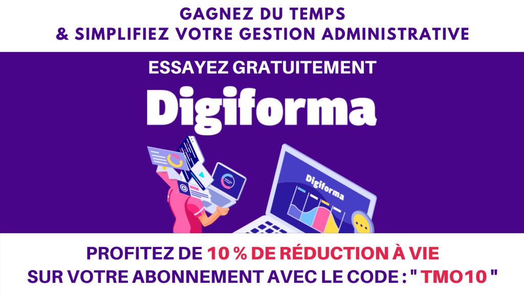 """Profitez de 10 % de réduction à vie sur votre abonnement DIGIFORMA avec le code """"TMO10"""""""